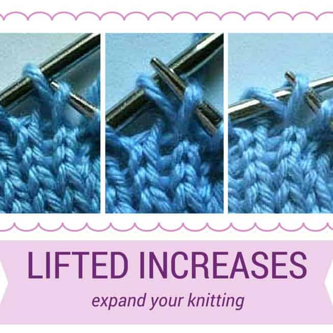 Knit Stitch Below Increase : How To Knit Lifted Increases - knotions