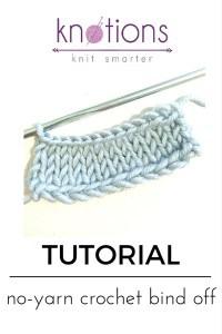 Bind off: No-Yarn, Crochet Hook