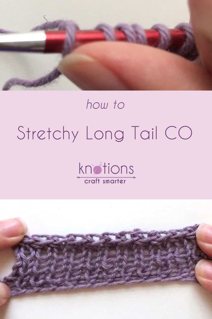 Tutorial: Stretchy Long Tail Cast On