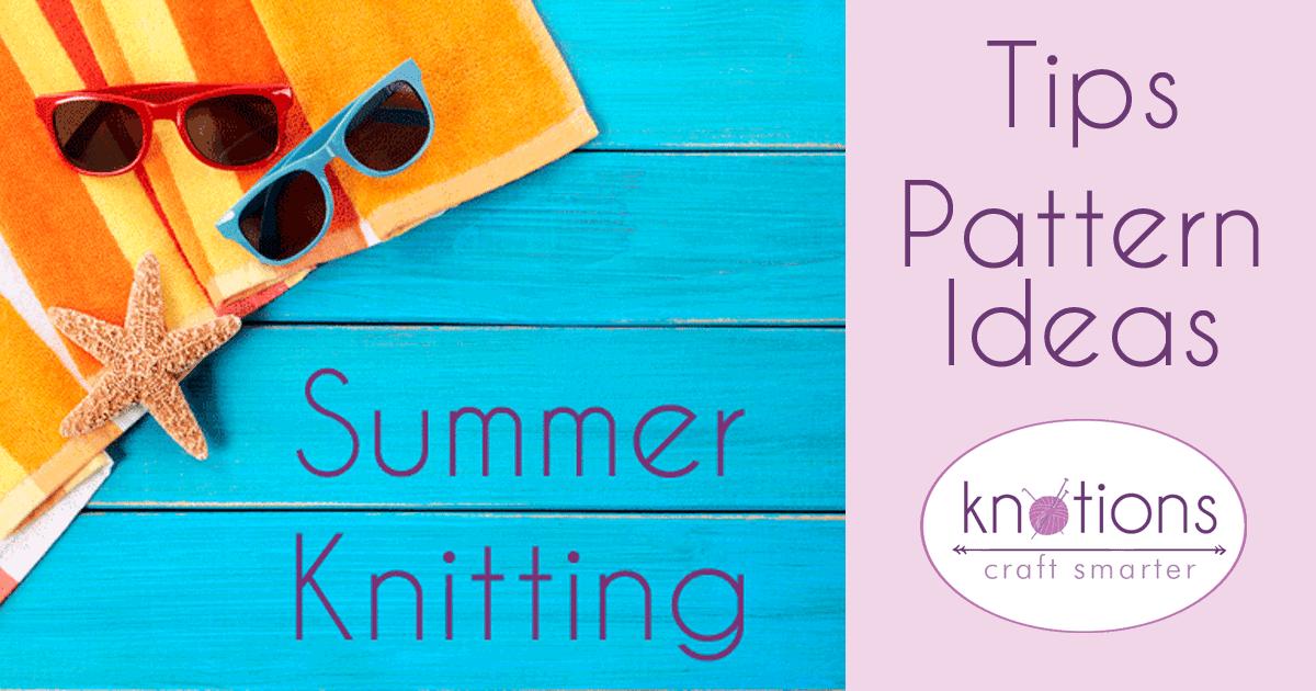 Summer Knitting Knotions