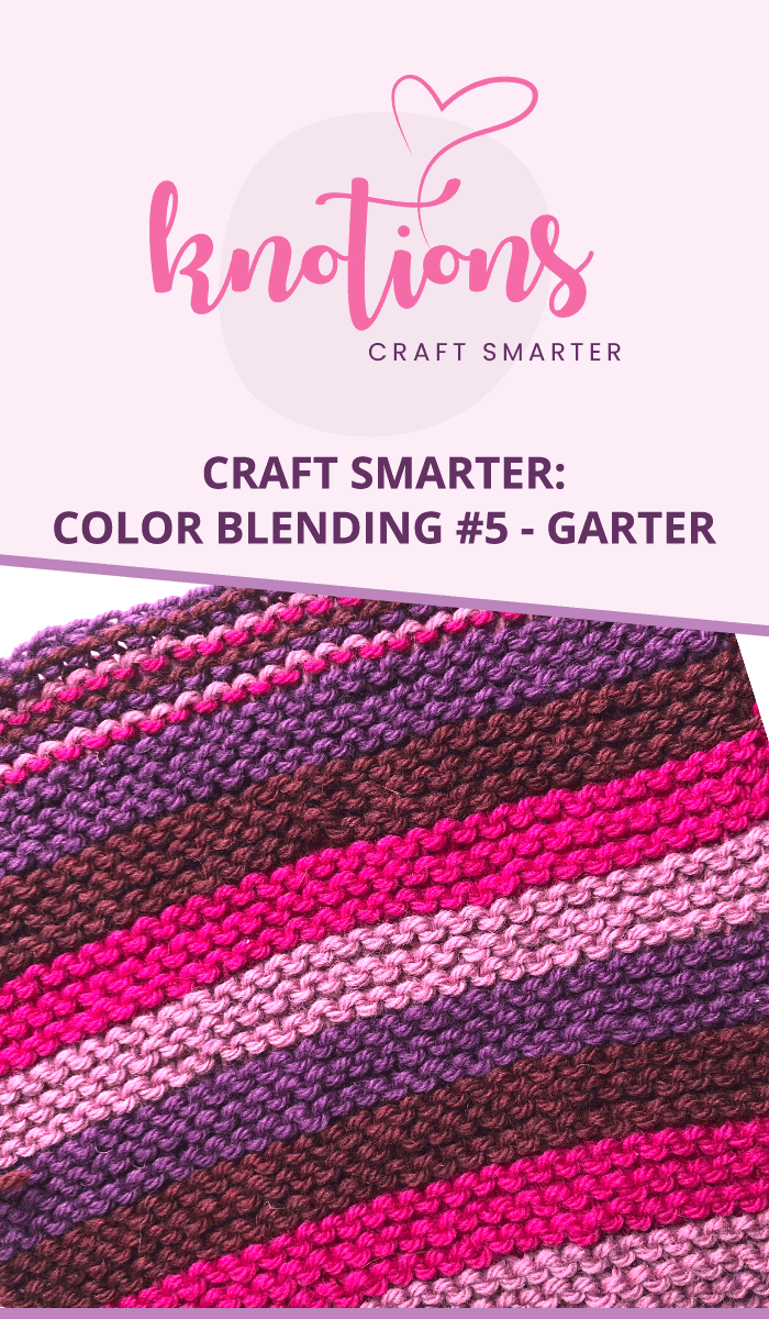 Ideas for using Garter Stitch and blending multiple colors of yarn.