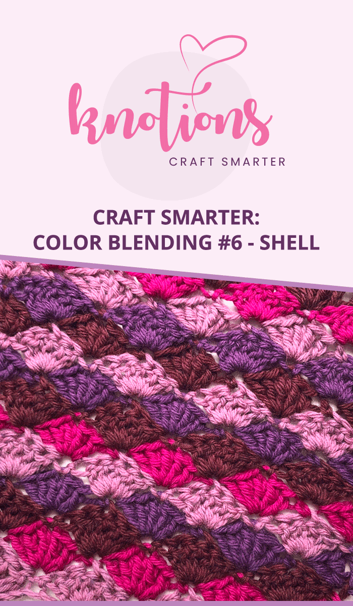 Working the Shell Stitch and Color-Blending. We've included both written directions and a chart so you can use what you prefer.